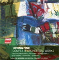 FINE: Complete Orchestral Works – Composer: Irving Fine Performers: BMOP/ Gil Rose Toccata Concertante; Notturno for Strings and Harp; Serious Song – A Lament for String Orchestra; Blue Towers;  Diversions for Orchestra; Symphony – BMOP/sound