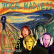 Uptown Vocal Jazz Quartet – Vocal Madness – HouseKat