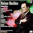 Reiner Rarities, Vol. 3 = Works of DEBUSSY, RAVEL, BERLIOZ, HONEGGER – Pristine Audio