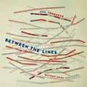 NEIL THORNOCK: Between The Lines – Matthew Coley/ John Kizilarmut /Iowa State U. Percussion Ens./ Gerald Morris – New Focus