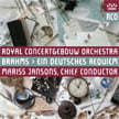 BRAHMS: Ein Deutsches Requiem (A German Requiem) – Mariss Jansons / Concertgebouw Orch./ Soloists / Netherlands Radio Choir – RCO Live