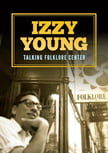 Izzy Young – Talking Folklore Center (2015)