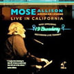 Mose Allison, American Legend – Live In California – Ibis