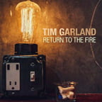Tim Garland – Return To The Fire – Edition Records