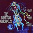 Joseph Daley – The Tuba Trio Chronicles – Joda Music