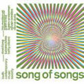 """Song of Songs"" = DAVID LANG: Just; LUCIANO BERIO: Naturale; BETTY OLIVERO: En la mar hai una torre – Trio Mediaeval & others – Contemporary Music Society"