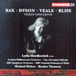Lydia Mordkovitch Tribute – British Violin Concertos = Works of BAX, BLISS, DYSON & VEALE – Chandos (2 CDs)