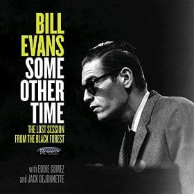Bill Evans – Some Other Time – Resonance (2 CD set)