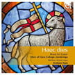 """Haec dies – Music for Easter"" – Choir of Clare College, Cambridge/ Graham Ross/ Matthew Jorysz, organ – Harmonia mundi"