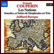 FRANCOIS COUPERIN: Les Nations – Juilliard Baroque – Naxos