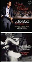 Sax to Tango – Julio Botti, sop. & tenor sax – Zoho Desperate Dance – Pablo Ziegler Trio – Enja