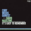 Cory Weeds Quintet featuring David Hazeltine – It's Easy To Remember – CellarLive