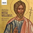 TAVENER: Missa Wellensis; The Lord's Prayer; Love bade me welcome & others – Wells Cathedral Choir/ Matthew Owens – Signum Classics