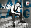 """""""New York Rhapsody"""" – Lang Lang, p. & many others – Sony Classical"""