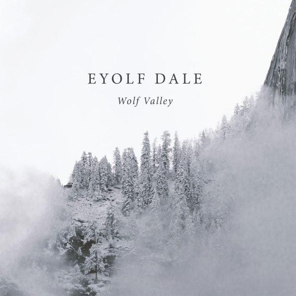 Eyolf Dale – Wolf Valley – Edition