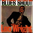 Leo Wright, sax – Blues Shout – Atlantic SD 1358 (1960)/ Pure Pleasure – vinyl