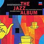 "SHOSTAKOVICH: ""The Jazz Album"" – Ronald Brautigam, p./ Peter Masseurs, trumpet/ Royal Concertgebouw Orch./ Riccardo Chailly – Decca vinyl"