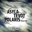 THOMAS ADÈS: Asyla; Tevot; Polaris; Brahms – London Sym. Orch./Thomas Adès – LSO Live (Blu-ray & SACD)