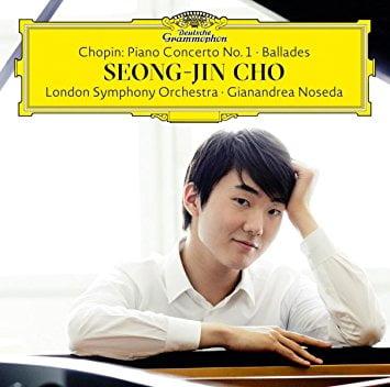 CHOPIN: Piano Concerto No. 1; 4 Ballades – Seong-Jin Cho, piano/ London Symphony Orchestra/ Gianandrea Noseda – DGG