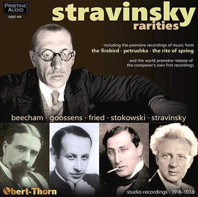 STRAVINSKY:The Firebird Suite; Petrushka;  Les cinq droits; Valse and Polka; Valse pour les infants – fragment; The Rite of Spring – Part I; MOZART: Fugue in c – Beecham Sym. Orch./ Sir Thomas Beecham/ Royal Albert Hall Orch./ Sir Eugene Goossens/ Berlin State Opera Orch./ Oskar Fried/ The Philadelphia Orch./ Stokowski – Igor Stravinsky, Soulima Stravinsky, pianos – Pristine Audio