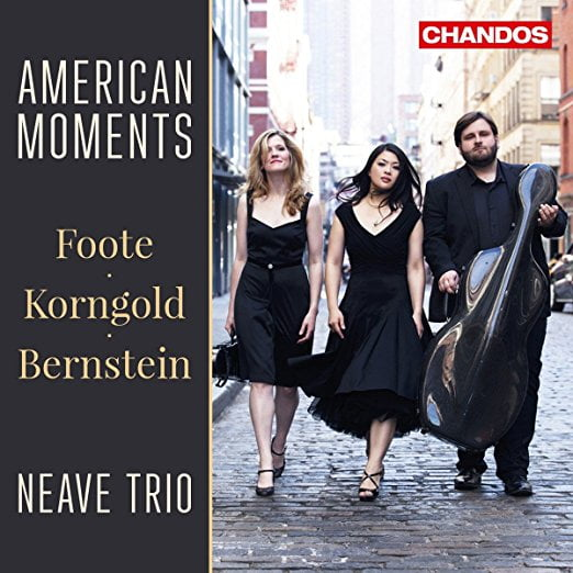 BERNSTEIN: Trio; KORNGOLD: Trio no. 1; FOOTE: Trio no. 2 – Neave Trio – Chandos