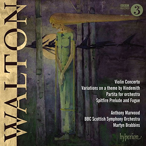 William WALTON: Violin Concerto, Partita & Hindemith Variations – Anthony Marwood (v.) / BBC Scottish Symph. Orch. / Martyn Brabbins (cond.) – Hyperion