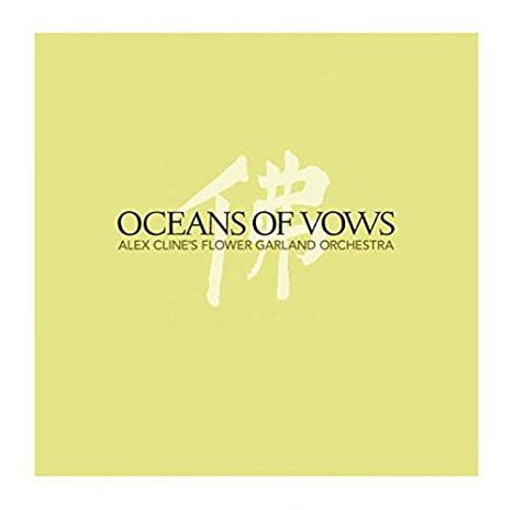 Alex Cline's Flower Garland Orchestra – Oceans of Vows – Cryptogramophone