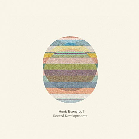 Harris Eisenstadt – Recent Developments –  Songlines