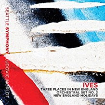 Charles IVES: Three Places in New England; Orchestral Set No. 2; New England Holidays – Seattle Symph./Ludovic Morlot – Seattle Symphony Media