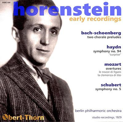 Horenstein Early Recordings = BACH Choral Preludes (trans. Schoenberg); HAYDN: Symphony No. 94; MOZART: Overtures, Le nozze di Figaro and La Clemenza da Tito; SCHUBERT: Symphony No. 5 – Berlin Phil. Orch./ Jascha Horenstein – Pristine