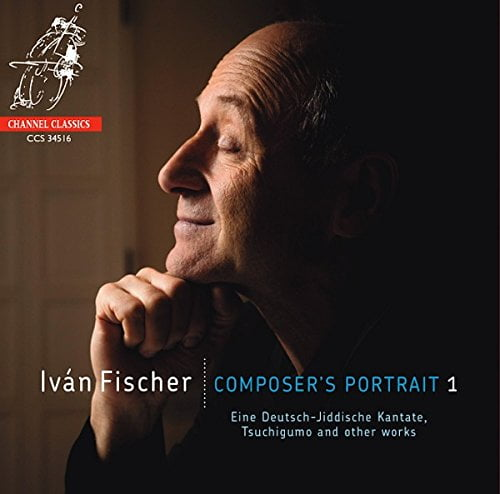 Iván Fischer – Composers Portrait – Wim Van Hasselt (trumpet), Nora Fischer (sop.), Kobra Vocal Ensemble, Budapest Festival Orchestra w/ Iván Fischer conducting – Channel Classics