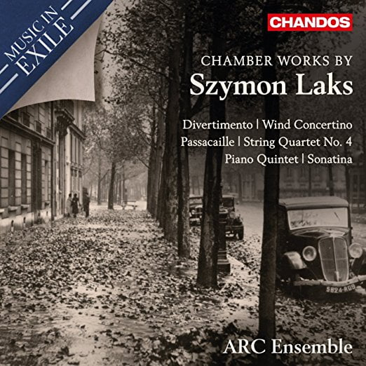 SZYMON LAKS: Chamber Music – ARC Ensemble – Chandos