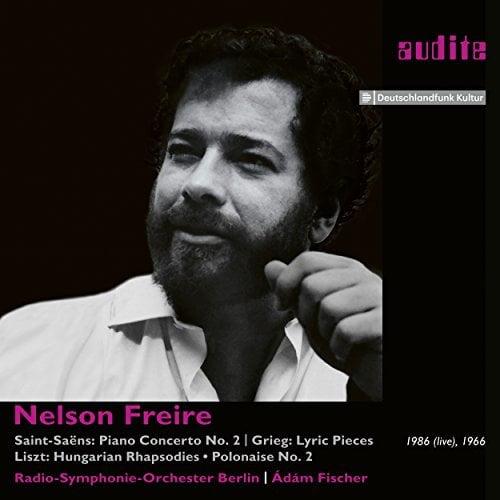 SAINT-SAENS: Piano Concerto; GRIEG Lyric Pieces; LISZT: Hungarian Rhapsodies; Polonaise – Nelson Freire, piano/ Radio-Symphony Orchestra Berlin/ Adam Fischer – Audite