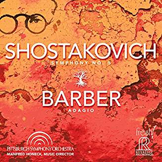 SHOSTAKOVICH: Symph. No. 5; BARBER: Adagio for Strings – Pittsburgh Symph. Orch./ Manfred Honeck – Reference Recordings