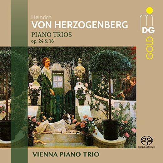 Von HERZOGENBERG: Piano Trios – Vienna Piano Trio – SACD
