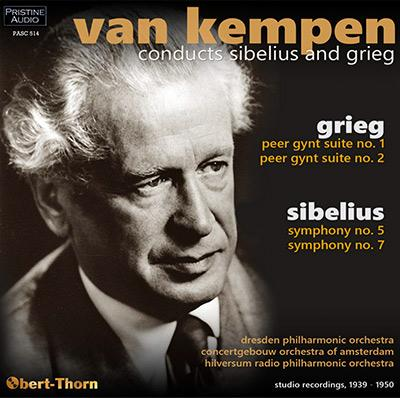 GRIEG: Peer Gynt; SIBELIUS: Symphony No. 5 & No. 7 – Dresden Phil. Orch./ Concertgebouw Orch. of Amsterdam/ Hilversum Radio Phil. Orch./ Paul van Kempen – Pristine