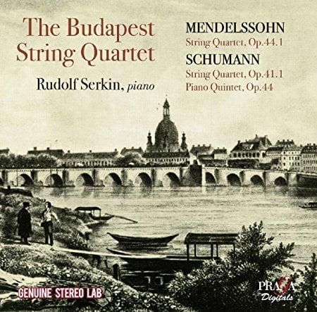 The Budapest String Quartet with Rudolph Serkin = MENDELSSOHN, SCHUMANN: String Quartets, Piano Quintet – Budapest String Quartet/ Rudolf Serkin, piano – Praga Digitals