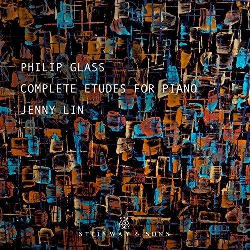 PHILIP GLASS: Complete Etudes for Piano—Jenny Lin —Steinway & Sons