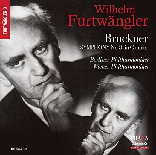 BRUCKNER: Symphony No. 8 in c minor – Vienna Philharmonic Orchestra/ Berlin Philharmonic Orchestra/ Wilhelm Furtwängler – Praga