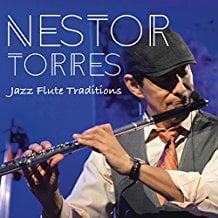 Nestor Torres – Jazz Flute Traditions – ALFI Records