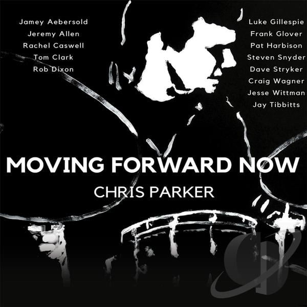 Chris Parker – Moving Forward Now