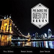 Phil DeGreg Trio – Queen City Blues