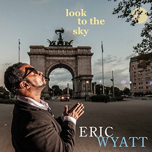 Eric Wyatt – Look to the Sky – Whaling City Sound