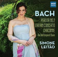 BACH: Keyboard Partita No.2 in C minor; Italian Concerto; The Well-Tempered Clavier (selections); Chaconne (trans. Busoni) – Simone Leitao, p – MSR Classics