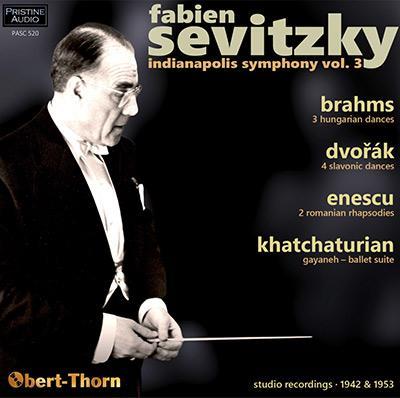 Fabien Sevitzky: Indianapolis Symphony, Vol. 3 = Orchestral works by BRAHMS; DVORAK; ENESCU; KHACHATURIAN – Indianapolis Symphony Orchestra/ Fabien Sevitzky – Pristine Audio
