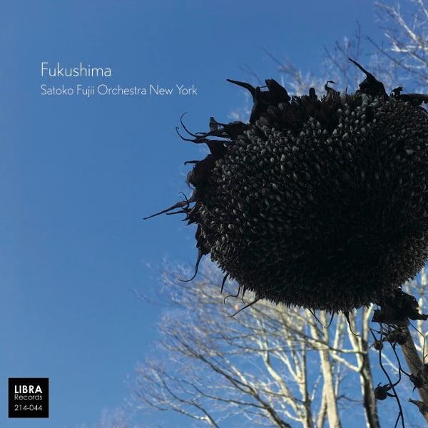 Satoko Fujii Orchestra New York – Fukushima – Libra
