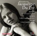 """Remembering Jacqueline Du Pre"" = Cello Concertos by HAYDN; DELIUS; ELGAR – Jacqueline Du Pre, cello – Praga Digitals"