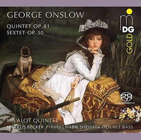George ONSLOW: String Quintet, Piano Sextet – Ma'alot Quintet / Markus Becker (piano) / Nabil Shehata (bass) – DG Gold Hybrid
