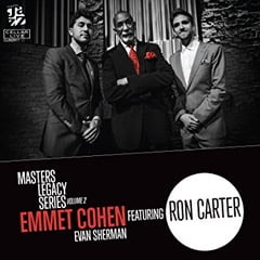 Masters Legacy Series Volume 2 Emmet Cohen Featuring Ron Carter with Evan Sherman CellarLive
