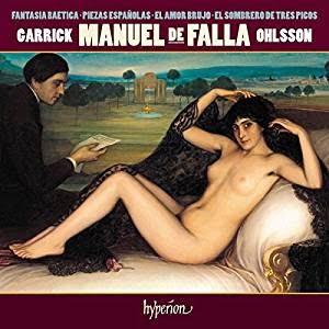 FALLA: Fantasia Baetica & other piano works – Garrick Ohlsson, piano – Hyperion